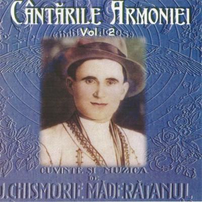 Ioan Chismorie - Cantarile Armoniei Vol. 2 (2006)