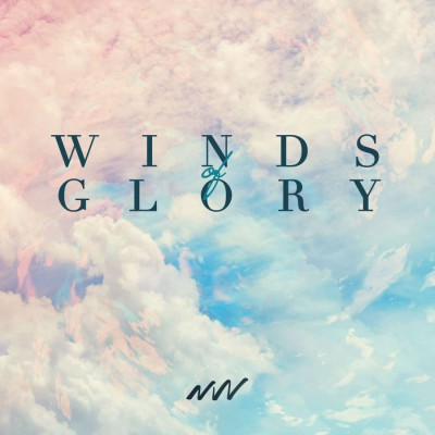 New Wine - Winds Of Glory (2018)