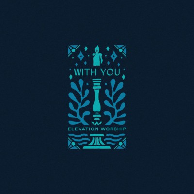 Elevation Worship - With You (Paradoxology) (2019)
