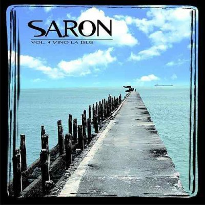 Grup Saron - Vino la Isus Negative Vol.4