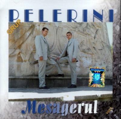 Grup Pelerini - Mesagerul Vol.1 (2005)