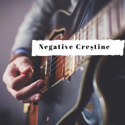 Negative Creștine - Negative Noi Partea 1 (2020)