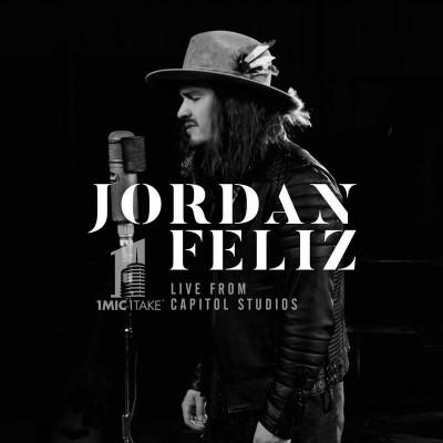 Jordan Feliz - 1 Mic 1 Take (Live From Capitol Studios) (2017)