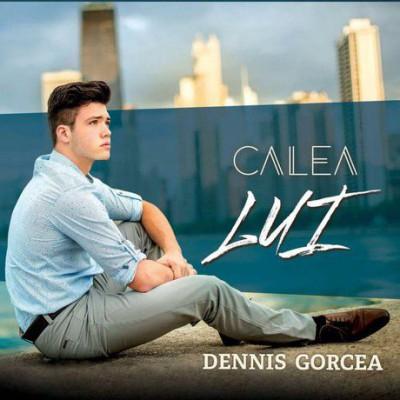 Dennis Gorcea - Calea Lui (2017)