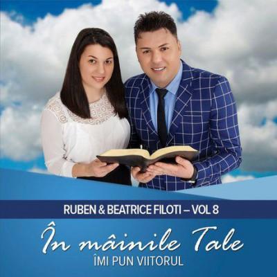 Ruben Filoti - In mainile Tale imi pun viitorul Vol.8 (2017)
