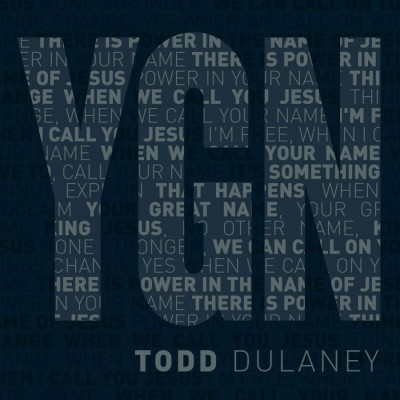 Todd Dulaney - Your Great Name [Maxi Single] (2018)
