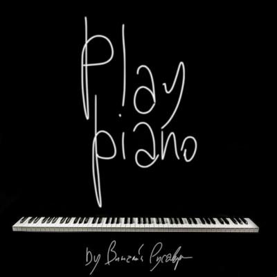Vitaliy Rusavuk - Play piano (2018)