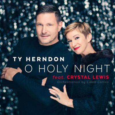 Ty Herndon - O Holy Night (feat Crystal Lewis) (2018)