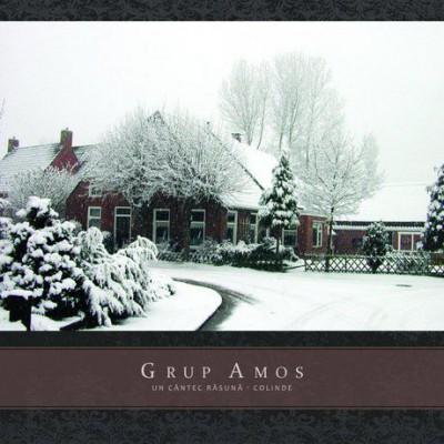 Grup Amos - Un cantec rasuna - Colinde (2006)