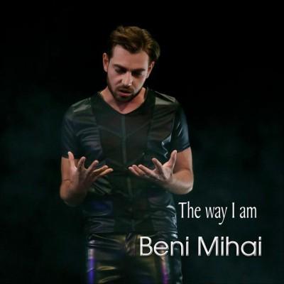 Beni Mihai - The Way I Am (2019)