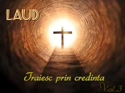 Laud - Traiesc prin credinta Negative Vol.3