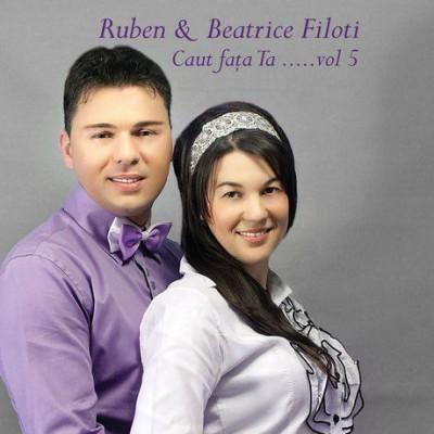 Ruben si Beatrice Filoti - Caut fata Ta...  Vol.5 (2013)
