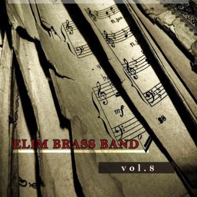 Elim Brass Band - Selecții Vol. 8 (2001)