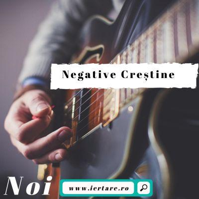 Negative Creștine - Negative Noi Partea 2 (2020)