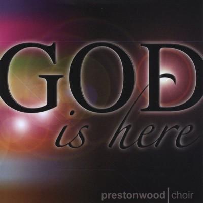 The Prestonwood Choir - God Is Here (2010)