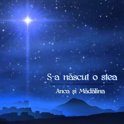 Anca și Mădălina - S-a născut o stea (2005)