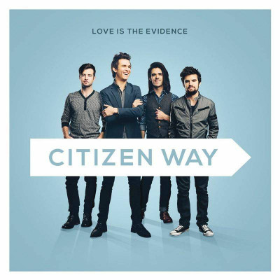 Citizen Way - Love Is The Evidence (2014)