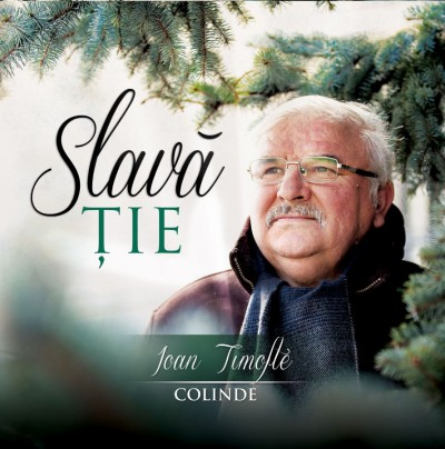 Ioan Timofte - Slava Tie Vol. 3