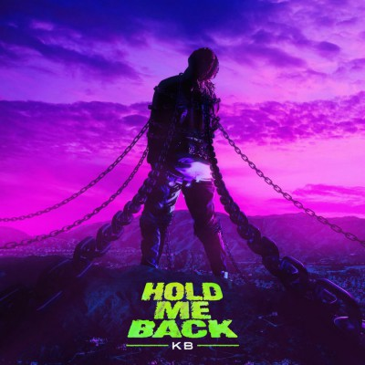 KB - Hold Me Back (2019)
