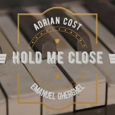 Adrian Cost, Emanuel Gherghel - Hold Me Close (2020)