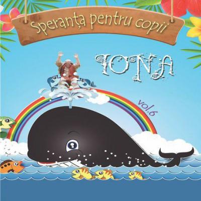 Speranța pentru Copii - Iona Vol.6 (2017)