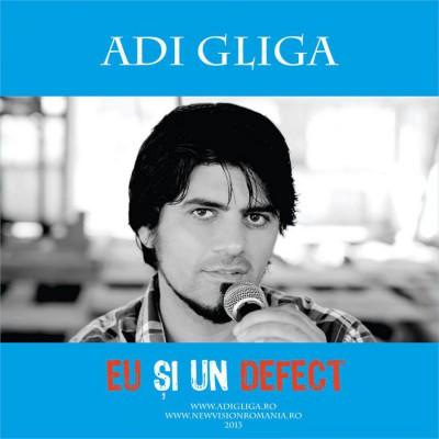 Adi Gliga - Eu Si Un Defect (2015)