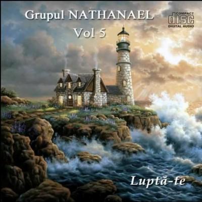 Grupul Nathanael - Lupta-te Negative Vol.5 (2016)