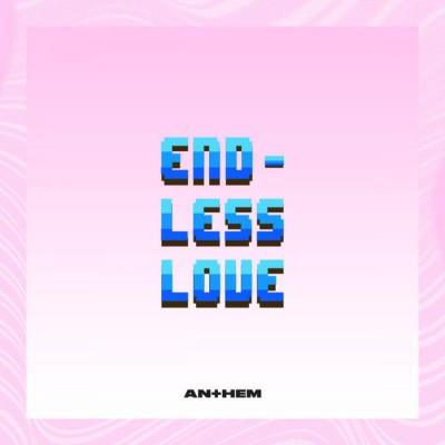 LIFE Anthem - Endless Love (2018)