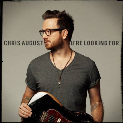 Chris August - What You're Looking For - EP (2018)