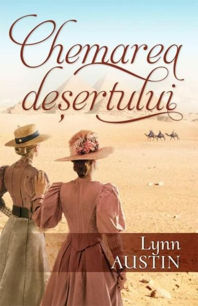 Lynn Austin - Chemarea Desertului (2020)