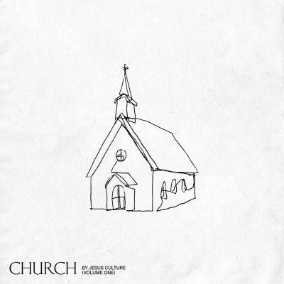 Jesus Culture - Church (Vol. 1 Live) (2020)