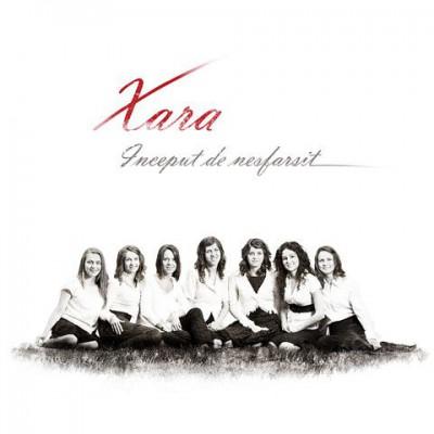 Xara - Inceput de nesfarsit (2009)