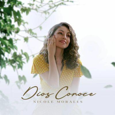 Nicole Morales - Dios Conoce (2020)