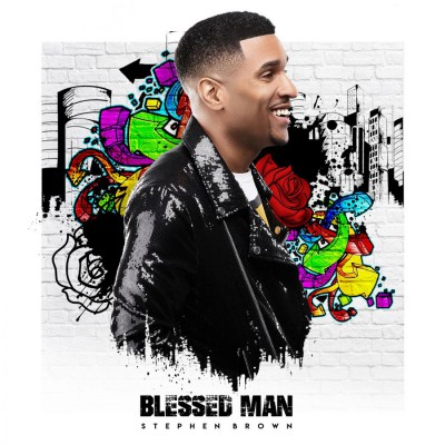 Stephen Brown - Blessed Man (2018)