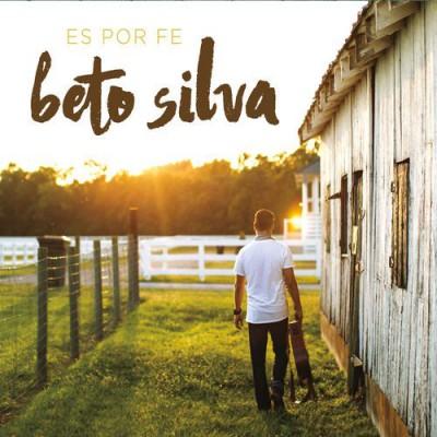 Beto Silva - Es por Fe (2016)