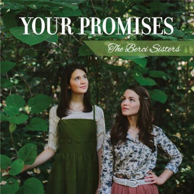 The Berci Sisters - Your Promises (2013)