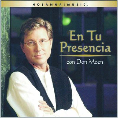 Don Moen - En Tu Presencia (2001)
