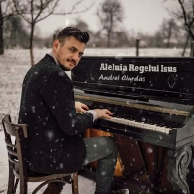 Andrei Ciurdas - Aleluia Regelui Isus (2018)
