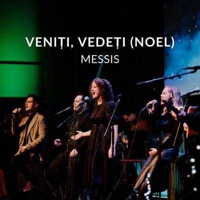 Messis - Veniti, Vedeti Noel (Live) (2019)