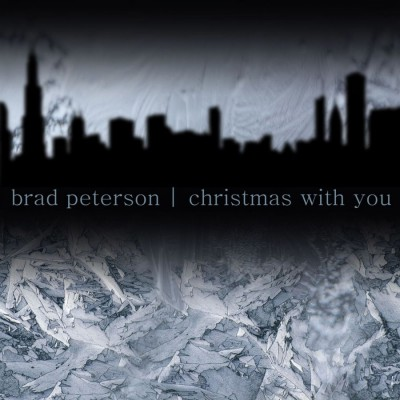Brad Peterson - Christmas with You (2018)