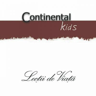 Continental Kids - Lecții de viață (2007)
