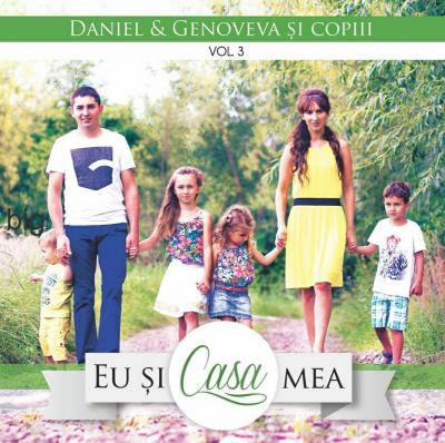 Daniel & Genoveva Spoială și Copii - Eu și casa mea, Vol. 3 (2014)