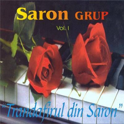 Grup Saron - Trandafirul din Saron Vol.1 (2003)