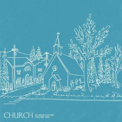 Jesus Culture - Church Volume Two (Live) (2020)
