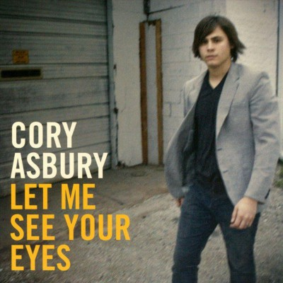 Cory Asbury - Let Me See Your Eyes(2009)