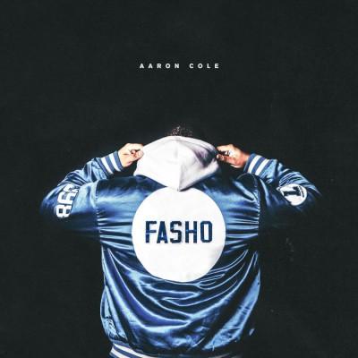 Aaron Cole - FASHO (2019)