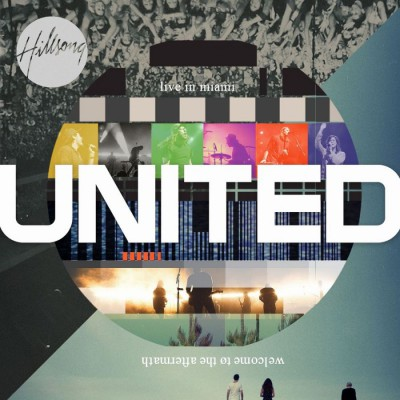 Hillsong UNITED - Live In Miami (Live) CD1 (2012)