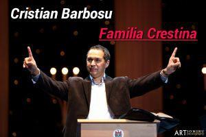 Cristian Barbosu - Familia crestina