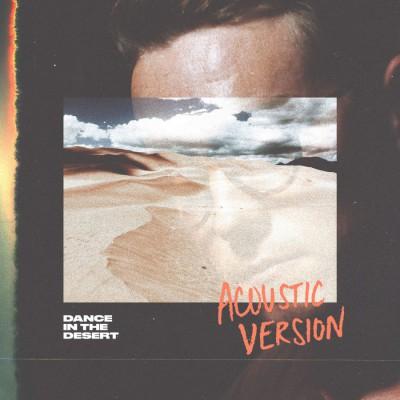 Grant Leslie - Dance in the Desert (Acoustic) (2018)