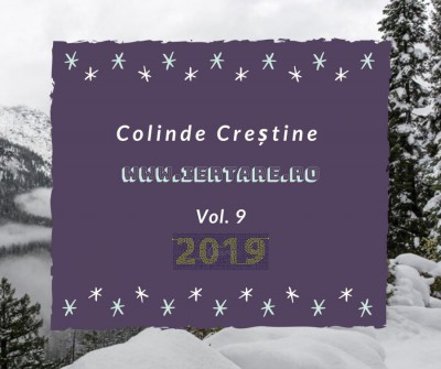 Colinde Creștine - www.iertare.ro Vol. 9 (2019)